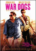 War Dogs - Todd Phillips