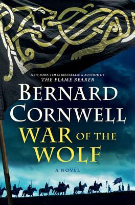 War of the Wolf - Cornwell, Bernard