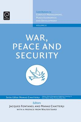 War, Peace, and Security - Fontanel, Jacques (Editor), and Chatterji, Manas (Editor)