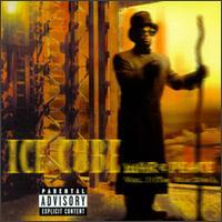 War & Peace, Vol. I: The War Disc - Ice Cube