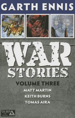 War Stories, Volume 3 - Ennis, Garth, and Aria, Tomas