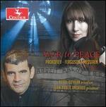 War to Peace: Prokofiev, Ferguson, Messiaen