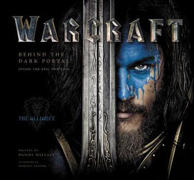 Warcraft: Behind the Dark Portal - Wallace, Daniel