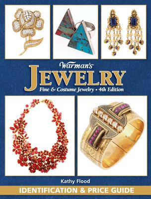 Warman's Jewelry: Fine & Costume Jewelry: Identification & Price Guide - Flood, Kathy