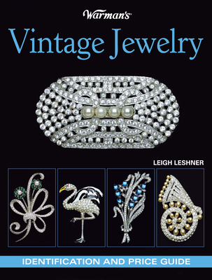 Warman's Vintage Jewelry: Identification and Price Guide - Leshner, Leigh, and Lesher, Leigh