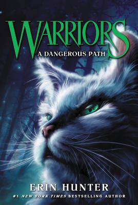 Warriors #5: A Dangerous Path - Hunter, Erin