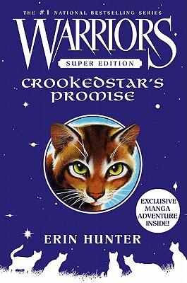 Warriors Super Edition: Crookedstar's Promise - Hunter, Erin