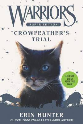 Warriors Super Edition: Crowfeather's Trial - Hunter, Erin