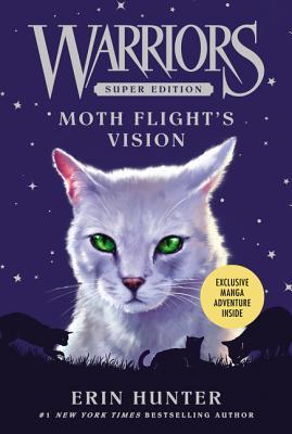Warriors Super Edition: Moth Flight's Vision - Hunter, Erin