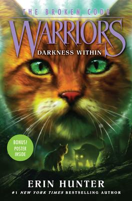 Warriors: The Broken Code #4: Darkness Within - Hunter, Erin