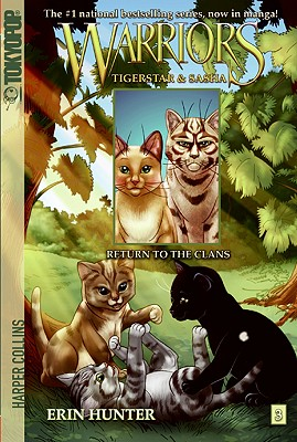 Warriors: Tigerstar and Sasha: Return to the Clans No. 3 - Hunter, Erin