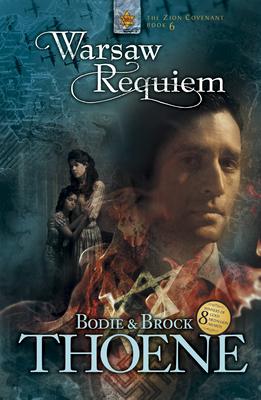 Warsaw Requiem - Thoene, Bodie, Ph.D., and Thoene, Brock, Ph.D.