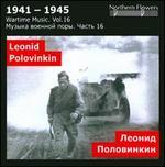 Wartime Music, Vol. 16: Leonid Alexeevich Polovinkin