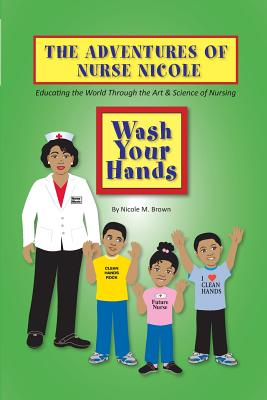 Wash Your Hands - Brown, Nicole M