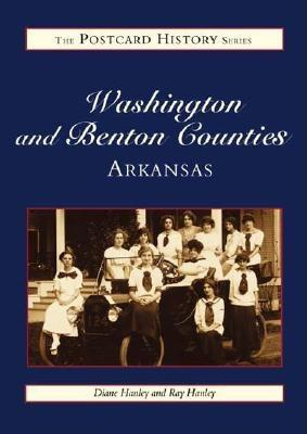 Washington & Benton Counties, Arkansas Postcards - Hanley, Ray, and Hanley, Diane