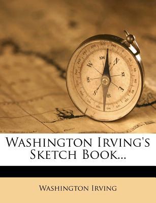 Washington Irving's Sketch Book... - Irving, Washington