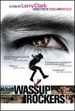 Wassup Rockers - Larry Clark