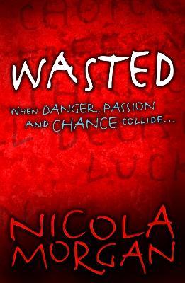 Wasted - Morgan, Nicola