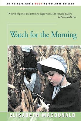 Watch for the Morning - MacDonald, Elisabeth