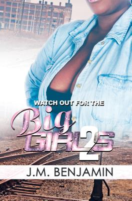 Watch Out for the Big Girls 2 - Benjamin, J M
