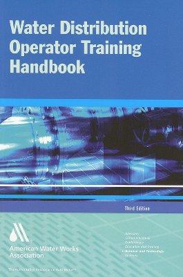 Water Distribution Operator Training Handbook - AWWA (American Water Works Association) (Creator)