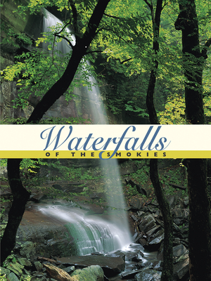 Waterfalls of the Smokies - Hubbs, Hal (Text by)