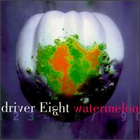 Watermelon - Driver Eight