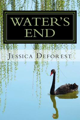 Water's End: A Love Rediscovered - DeForest, Jessica