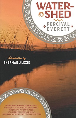 Watershed - Everett, Percival, and Alexie, Sherman (Introduction by)