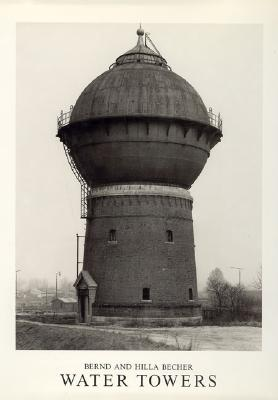 Watertowers - Becher, Bernd, and Becher, Hilla