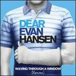 Waving Through a Window [From Dear Evan Hansen] [Original Broadway Cast Recording]