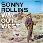 Way out West [Bonus Tracks]