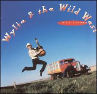 Way Out West - Wylie & The Wild West Show