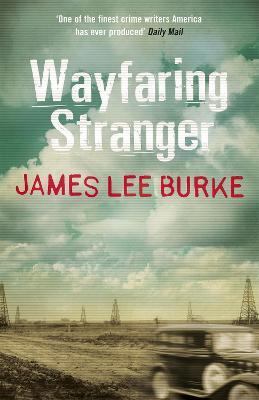 Wayfaring Stranger - Burke, James Lee