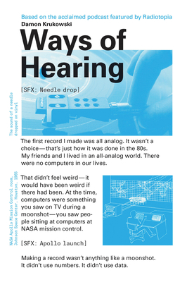 Ways of Hearing - Krukowski, Damon, and Thompson, Emily (Foreword by)