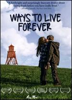 Ways to Live Forever - Gustavo Ron