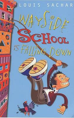 Wayside School is Falling Down - Sachar, Louis