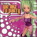 We Like to Party/Summer Party