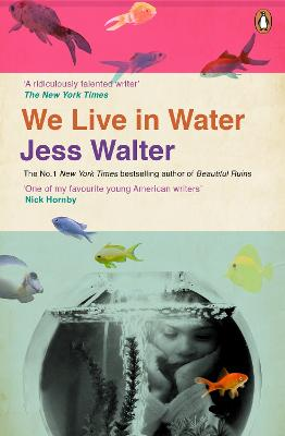 We Live in Water - Walter, Jess
