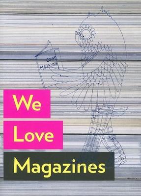We Love Magazines - Koedinger, Mike