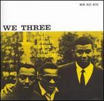 We Three [RVG Remaster]