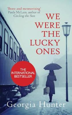 We Were the Lucky Ones: The New York Times bestseller inspired by an incredible true story - Hunter, Georgia