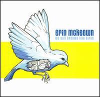 We Will Become Like Birds - Erin McKeown