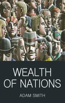 Wealth of Nations - Smith, Adam, and Spencer, Mark G. (Abridged by), and Griffith, Tom (Series edited by)