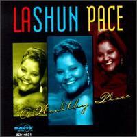 Wealthy Place - LaShun Pace