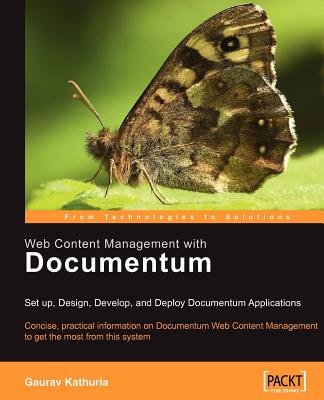 Web Content Management with Documentum - Kathuria, Gaurav