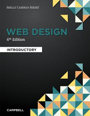 Web Design: Introductory, Loose-Leaf Version - Campbell, Jennifer T