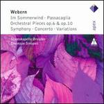 Webern: Im Sommerwind, Passacaglia; Orchestral Pieces