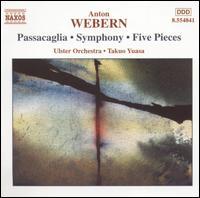 Webern: Orchestral Music - Ulster Orchestra; Takuo Yuasa (conductor)