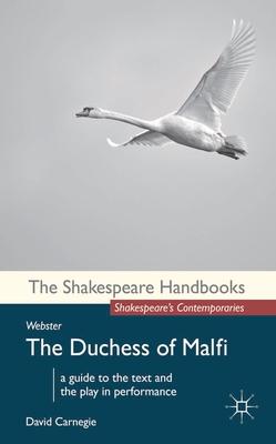 Webster: The Duchess of Malfi - Carnegie, David